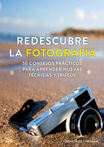 Redescubre La Fotografia