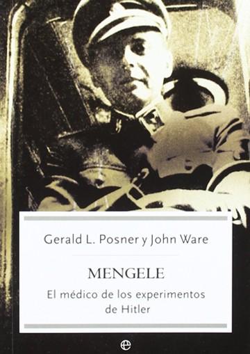 Mengele. El Medico De Los...