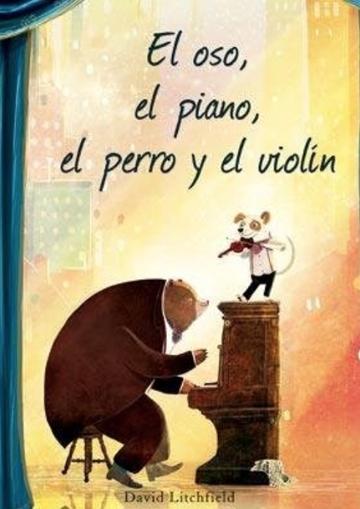Oso, El Piano, El Perro Y...