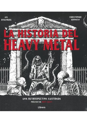 Historia Del Heavy Metal, La