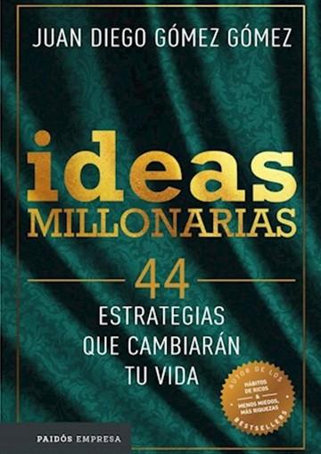 Ideas millonarias. 44...