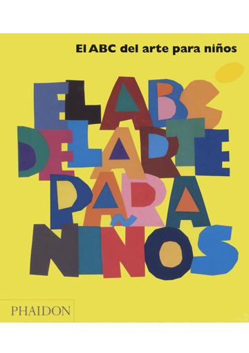 Abc Del Arte Para Niños, El
