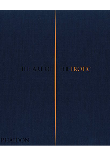 Art Of The Erotic, The