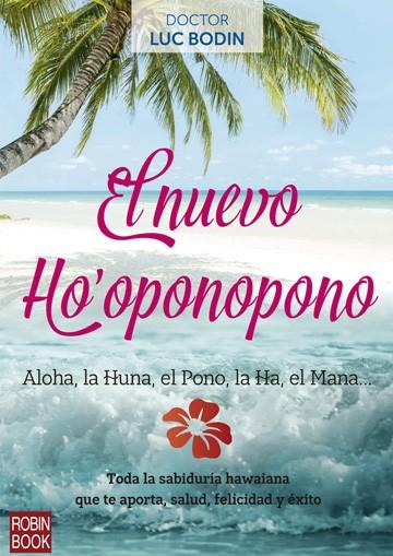 Nuevo Hooponopono, El
