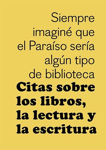 Citas sobre los libros, la...