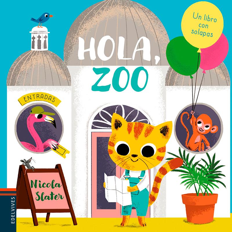Hola, Zoo - Un Libro Con...