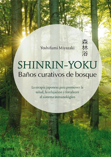 Shinrin-Yoku. Baños...