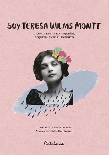 Soy Teresa Wilms Montt