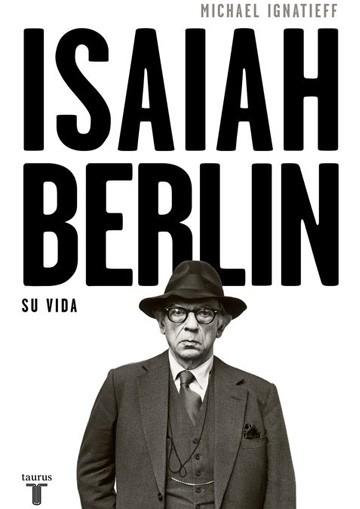IsaiahBerlinsu vida(2018)
