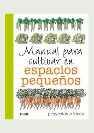 Manual para cultivar en...