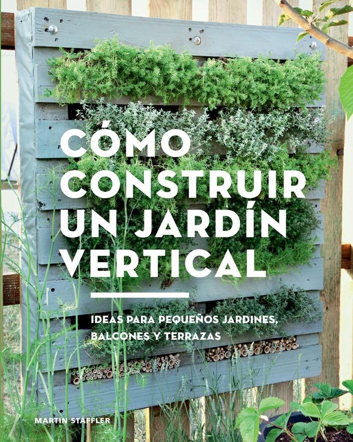 Cómo construir un jardín...