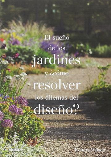 El sueño de los jardines y...