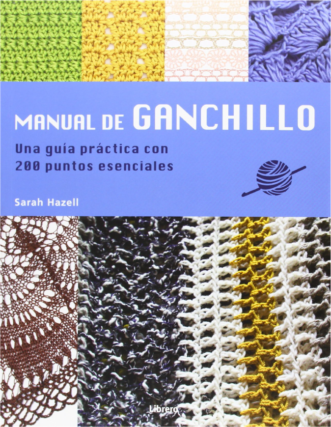 Manual De Ganchillo. Guía...
