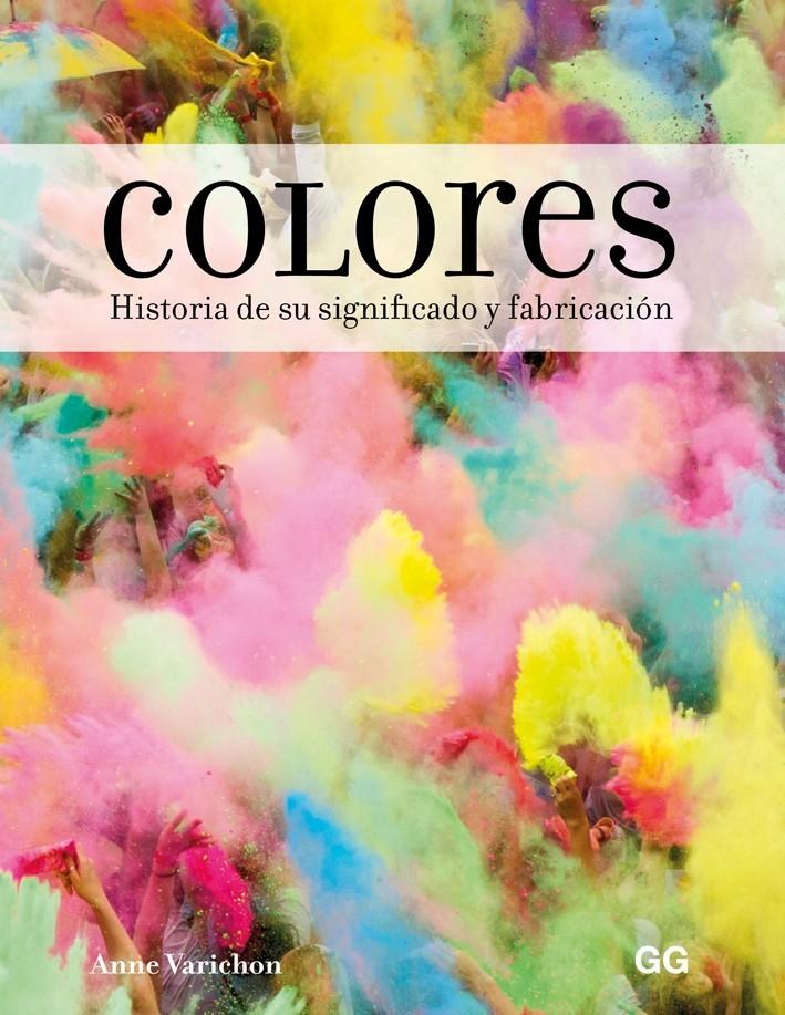 Colores. Historia De Su...