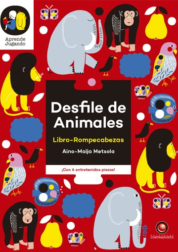 Desfile de animales. Libro...