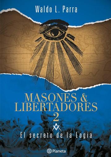 Masones & libertadores 2