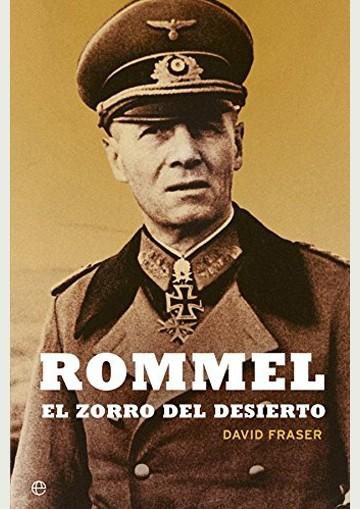 Rommel. El zorro del desierto