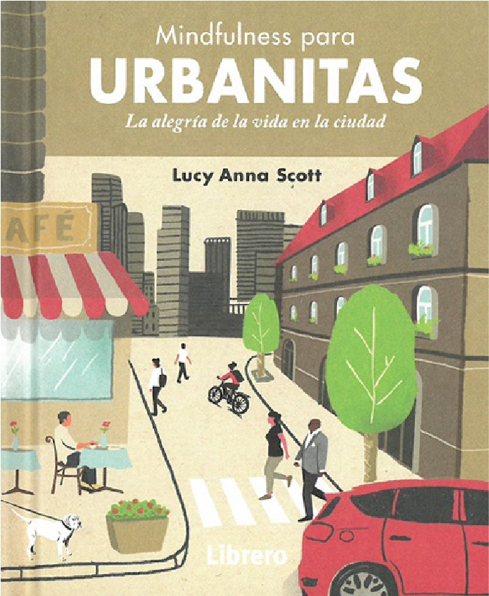 Mindfulness para urbanitas