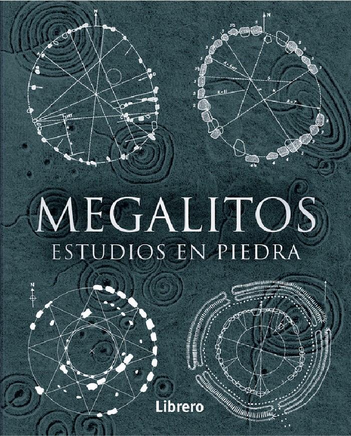 Megalitos. Estudios en piedra