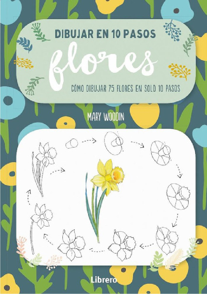 Dibujar en 10 pasos Flores
