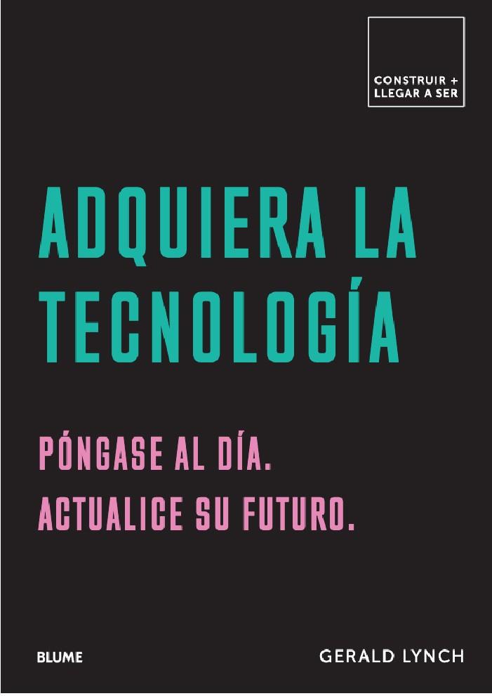 ADQUIERA LA TECNOLOGIA -...