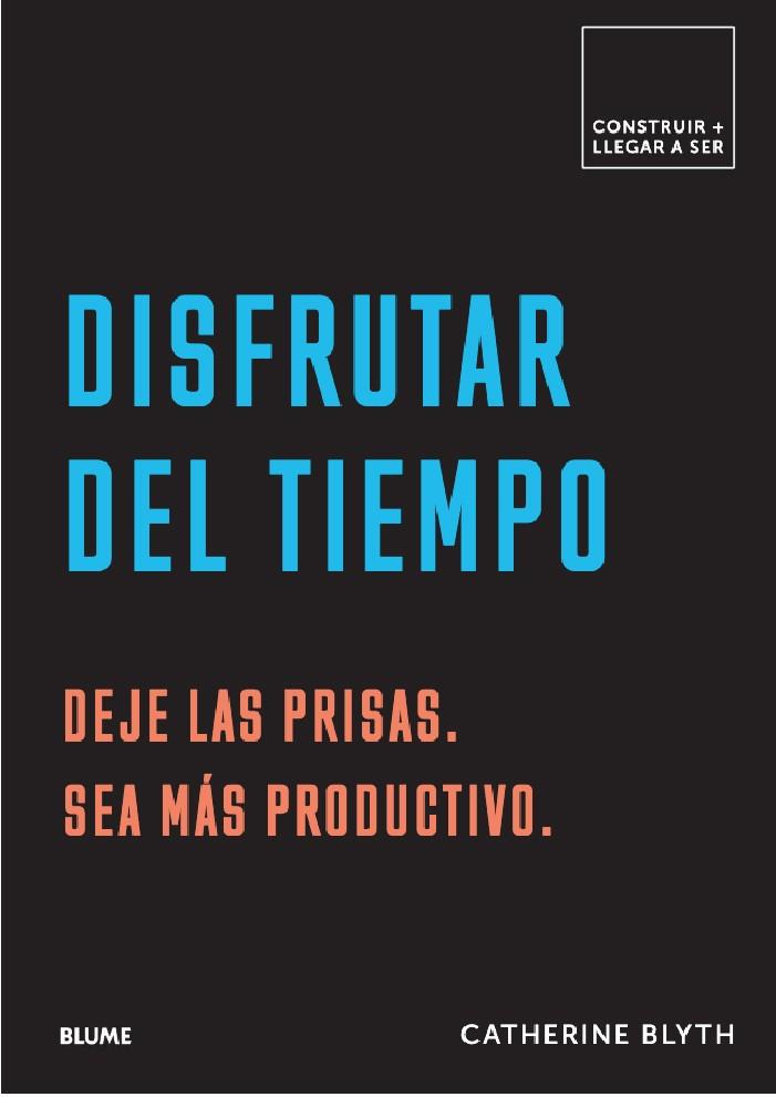 DISFRUTAR DEL TIEMPO -...
