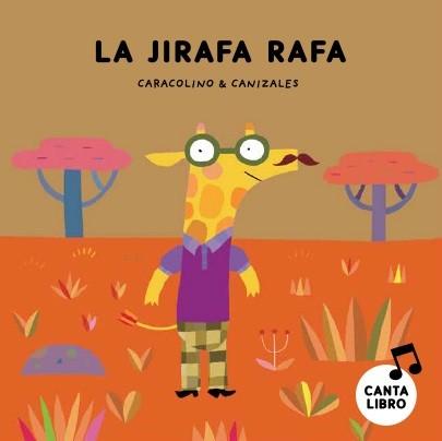 La jirafa Rafa · Lee y...