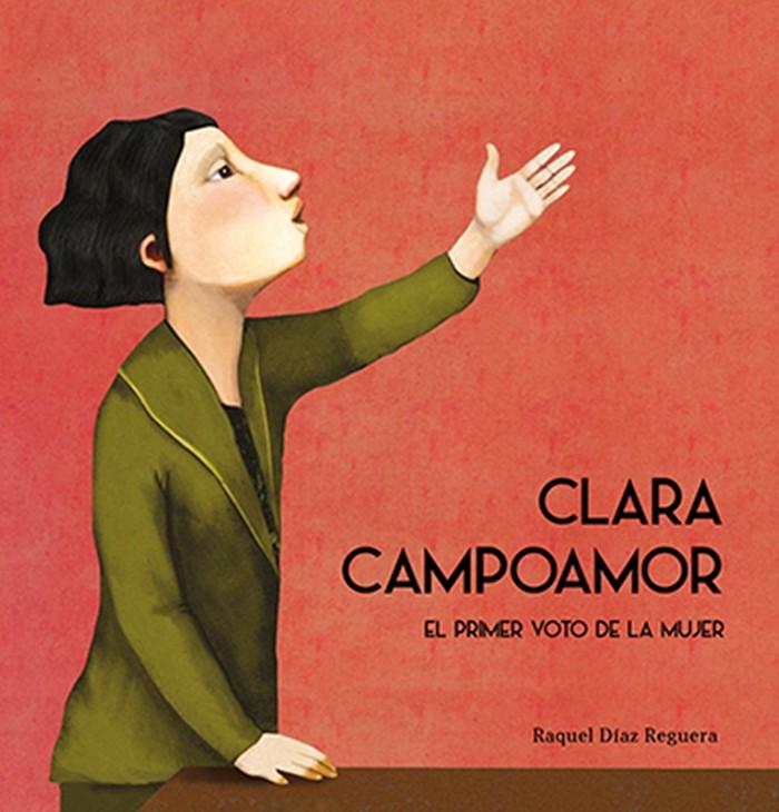 Clara Campoamor. El Primer...