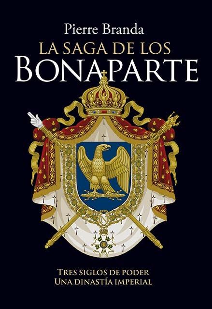 La saga de los Bonaparte