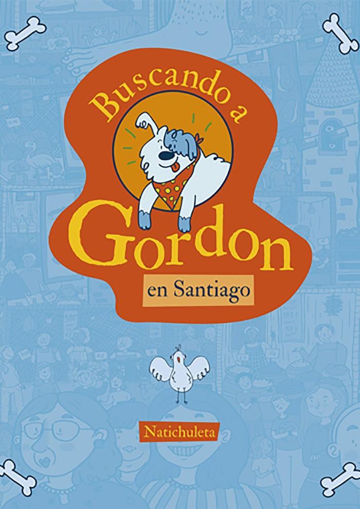 Buscando A Gordon. En Santiago