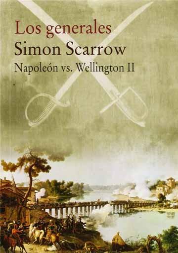 Los generales. Napoleón vs...