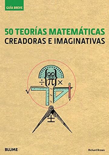 50 teorías matemáticas...