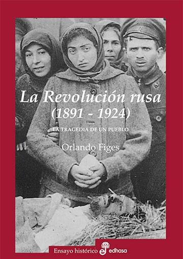 La revolución Rusa 1891-1924