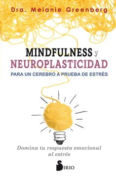 Mindfulness Y neuroplasticidad