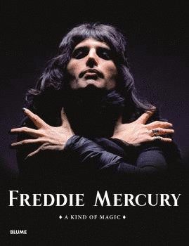 FREDDIE MERCURY. A KIND OF...