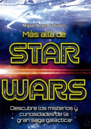 MAS ALLA DE STAR WARS