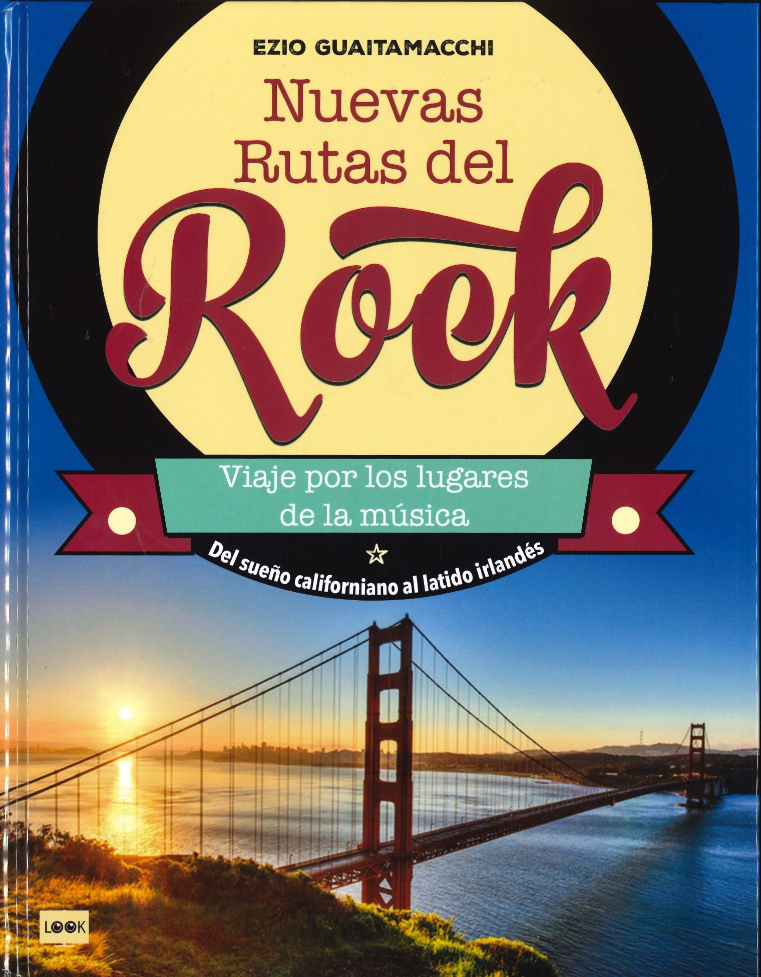 Nuevas rutas del rock,...
