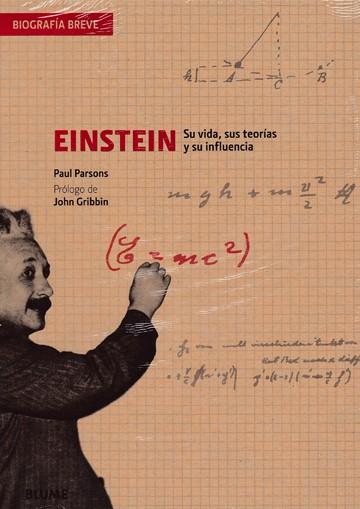 Einstein. Su vida, sus...