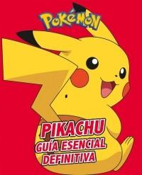 PIKACHU - GUIA ESENCIAL...