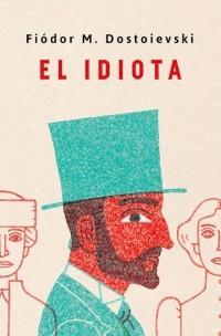 EL IDIOTA(TD)