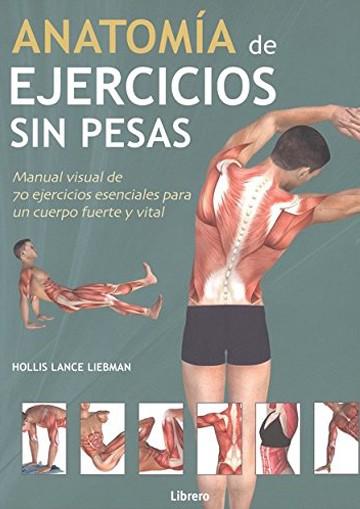 Anatomia De Ejercicios Sin...