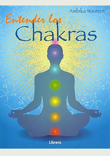 Entender Los Chakras