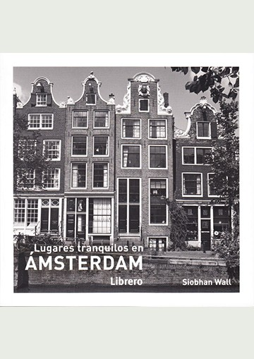 Lugaras Tranquilos - Amsterdam