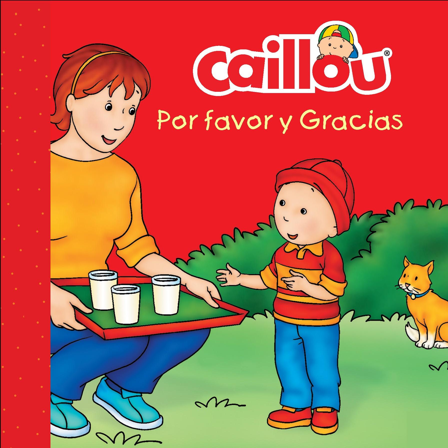 caillou - POR FAVOR Y GRACIAS