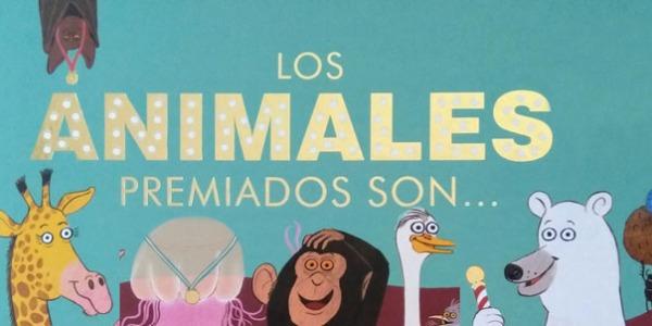 LOS ANIMALES PREMIADOS SON...